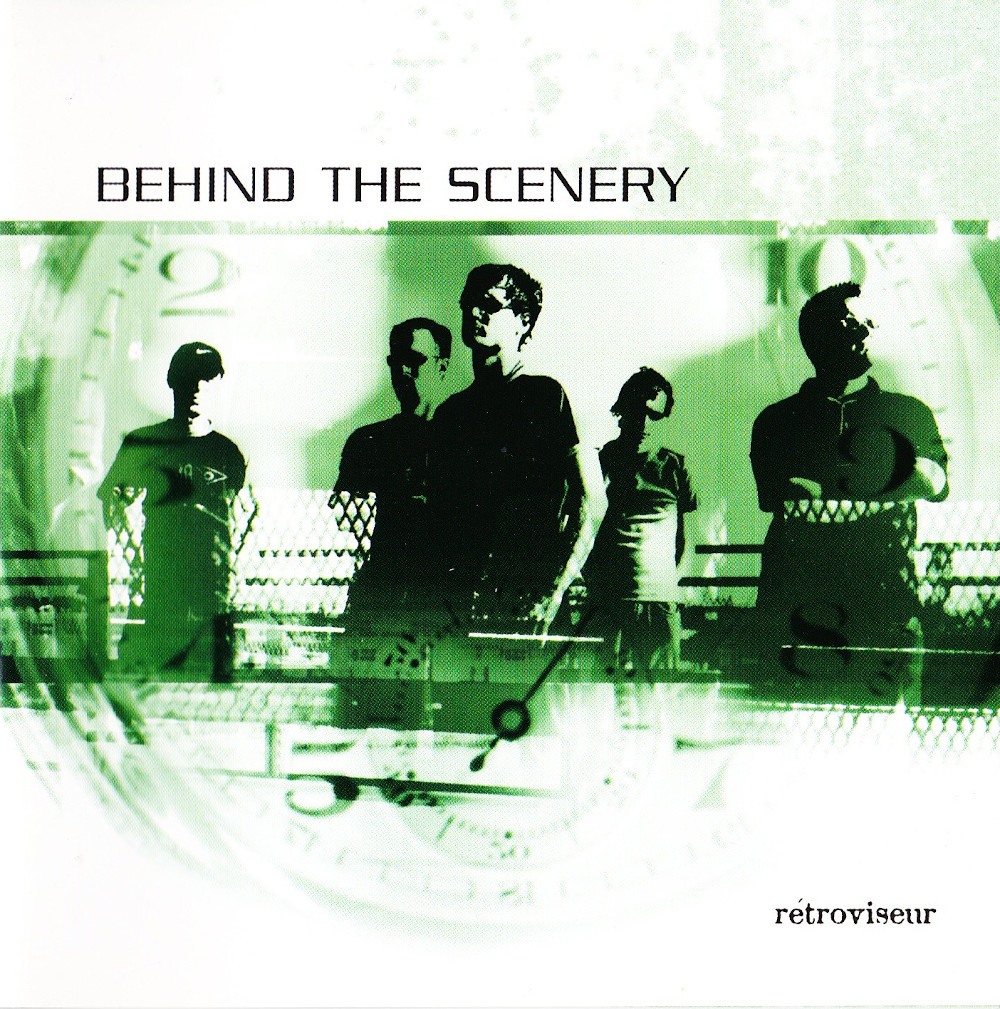 Behind The Scenery — Retroviseur (2004)