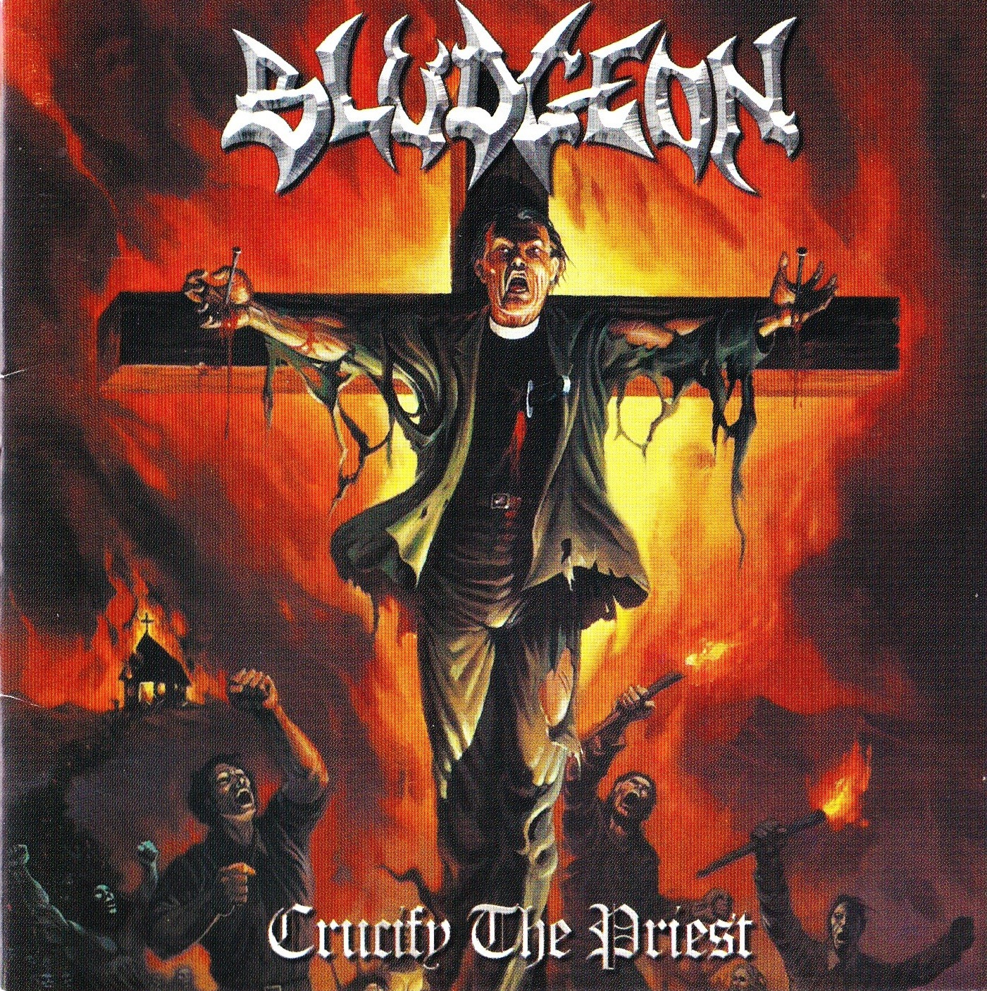 Bludgeon — Crucify The Priest (2002)
