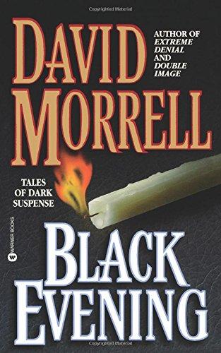 Дэвид Моррелл — Черный вечер (сборник рассказов) (1999)