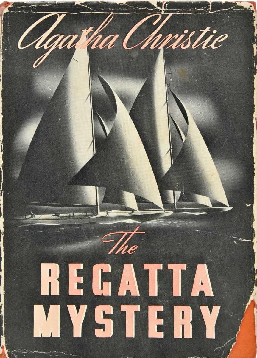 Агата Кристи — Тайна регаты и другие рассказы (сборник) (1939)