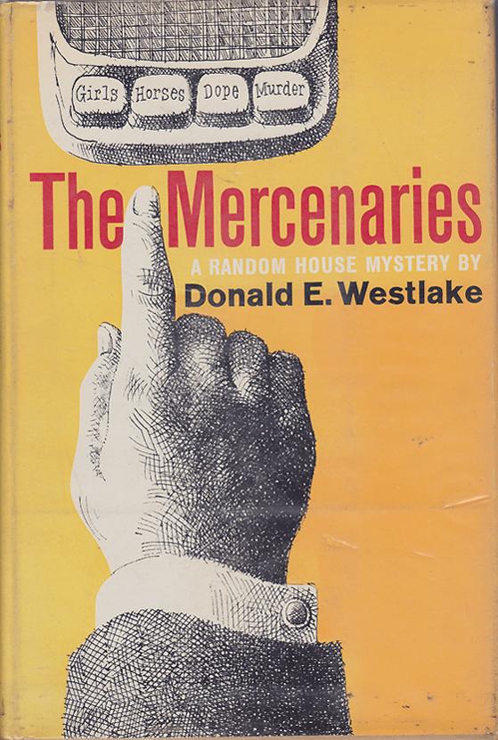 Дональд Уэстлейк — Наемники (1960)