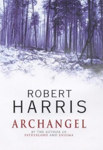 Роберт Харрис — Архангел (1998)