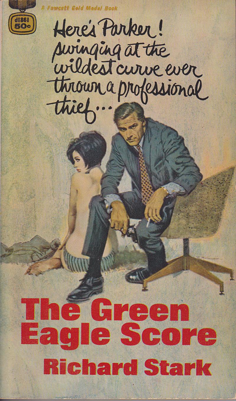 Ричард Старк — Ограбление Зеленого Орла (1967)