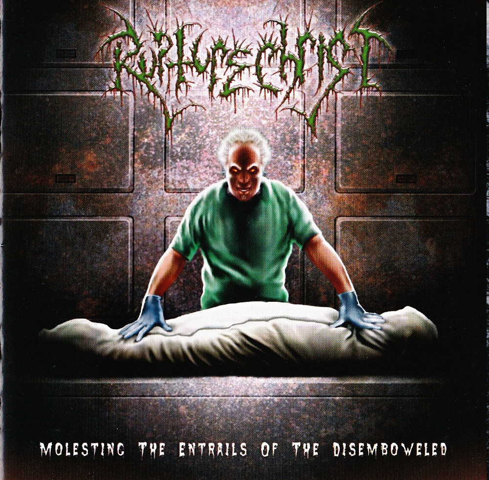 Rupture Christ — Molesting the Entrails of the Disemboweled (2003)