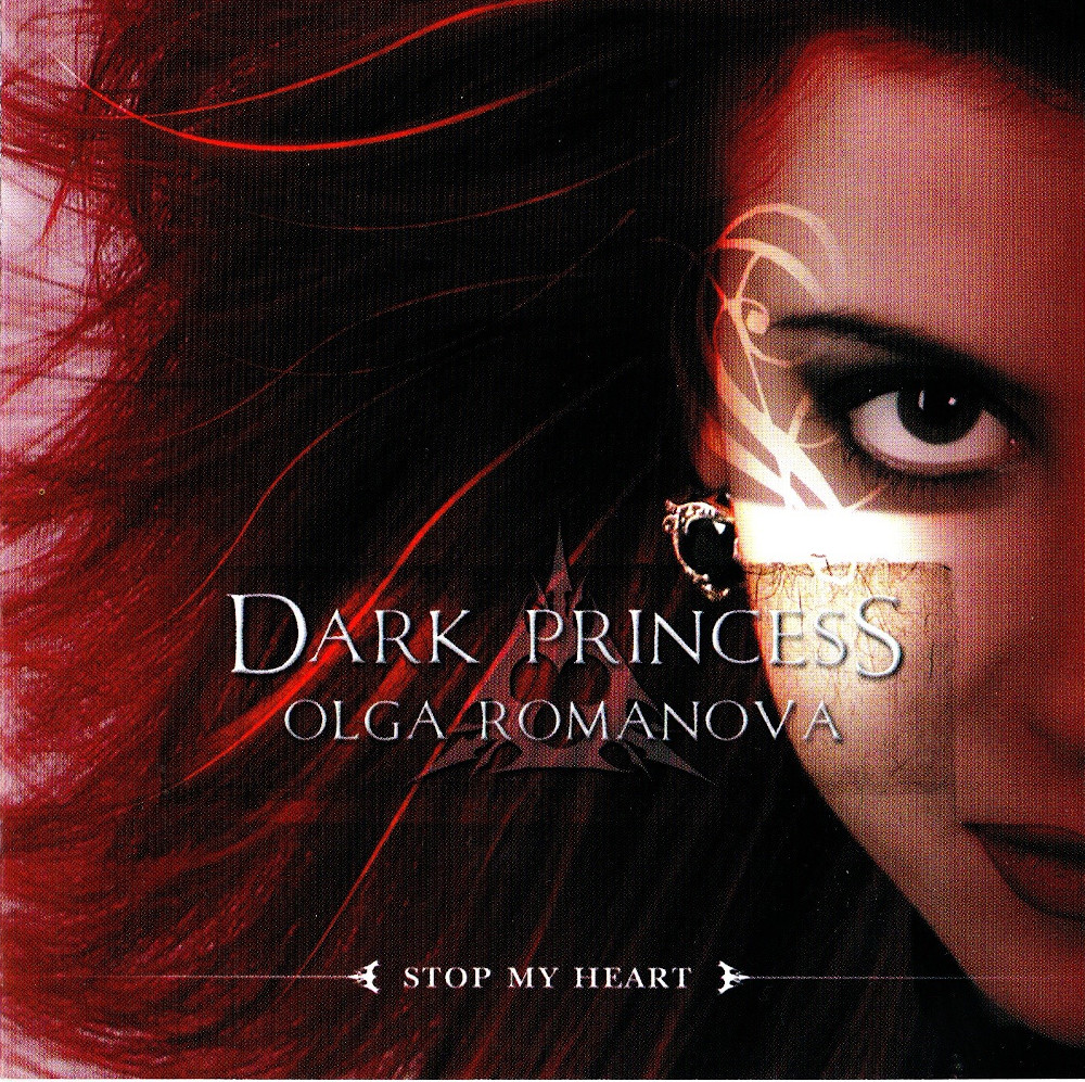 Dark Princess Olga Romanova — Stop My Heart (2006)