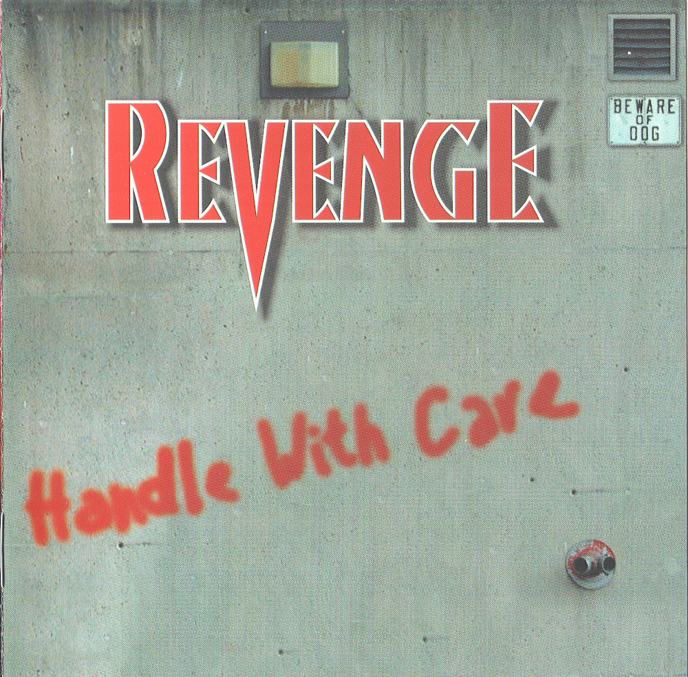Revenge — Hadle With Care (2000)
