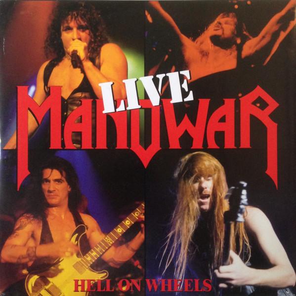 Manowar — Hell On Wheels — Live (1997)