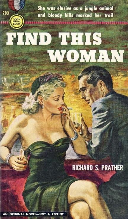 Ричард Пратер — Найдите эту женщину (1951)