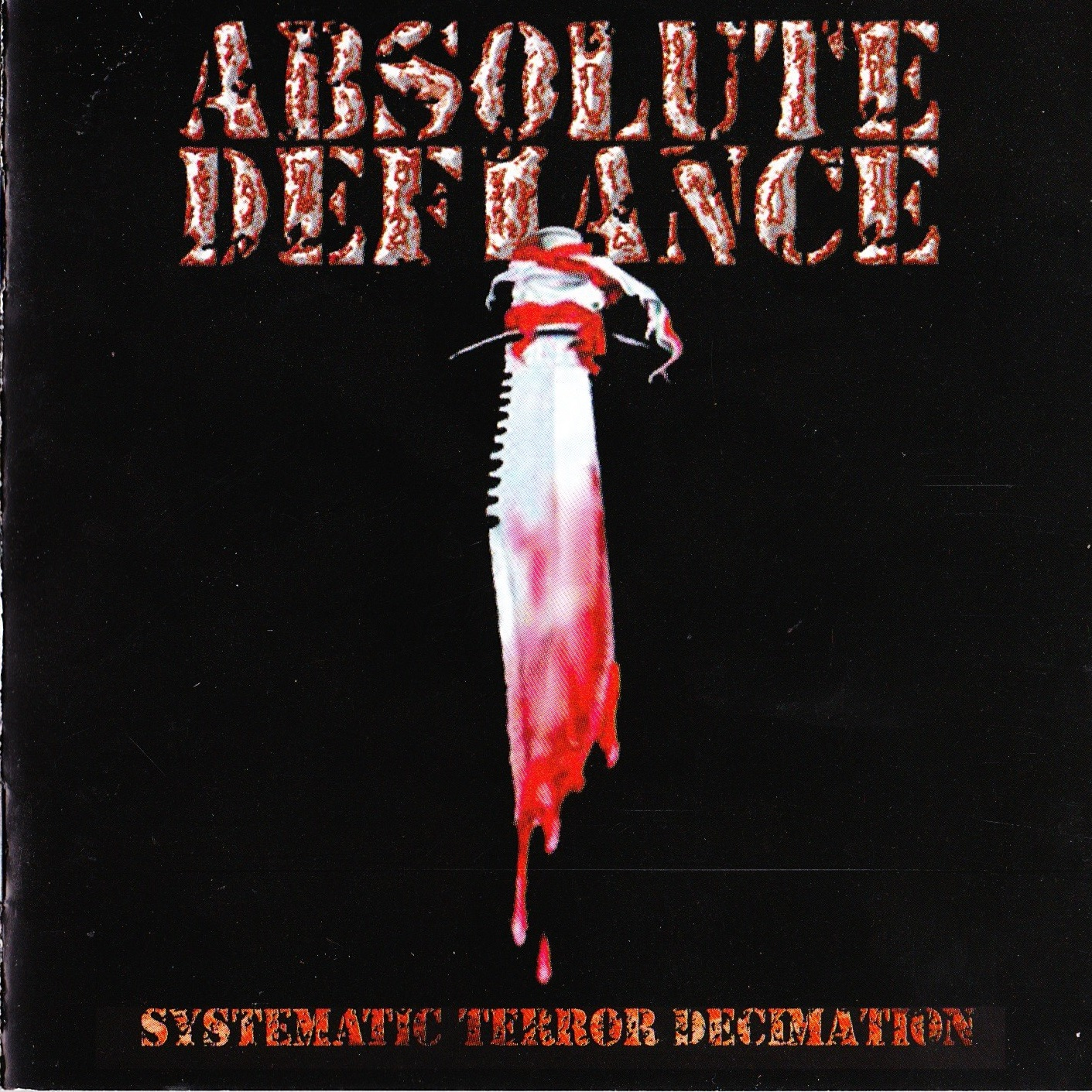 Absolute Defiance — Systematic Terror Decimation (2002)