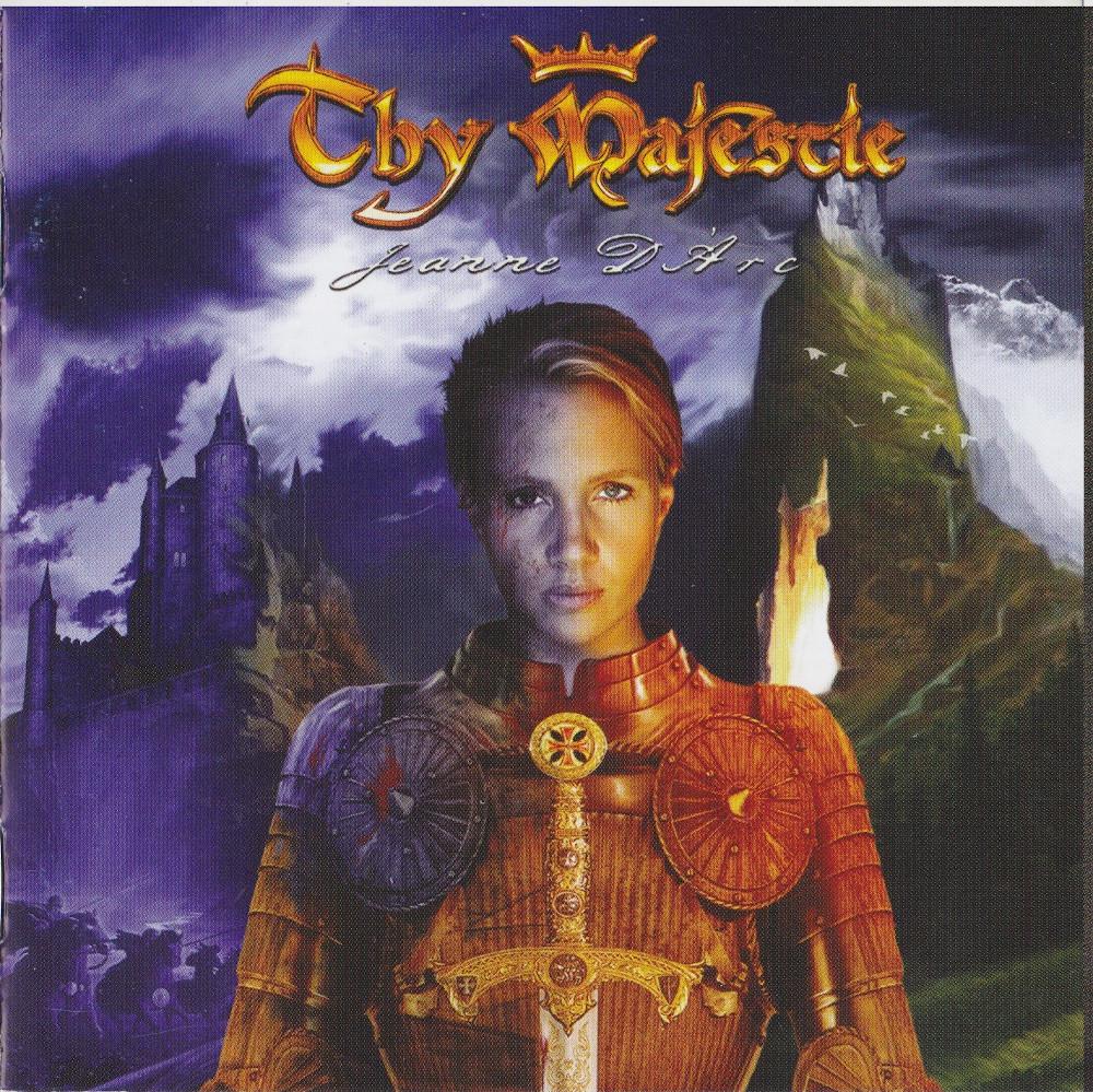 Thy Majestie — Jeanne D'Arc (2005)