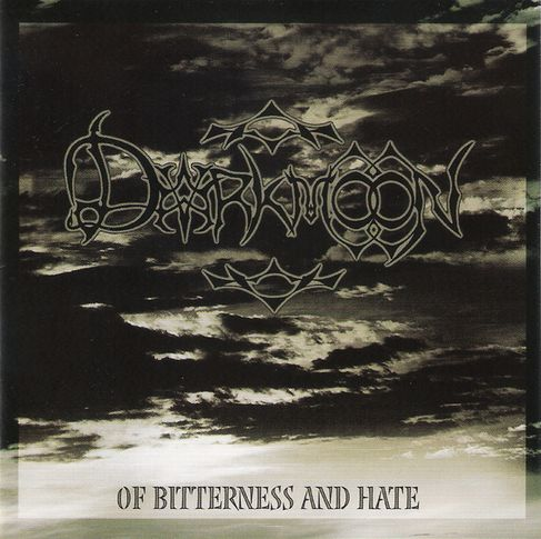 Darkmoon — Of Bitterness and Hate (2005)