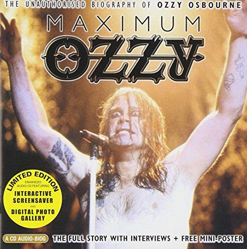 Ozzy Osbourne — Maximum Ozzy — The Unauthorised Biography (2001)