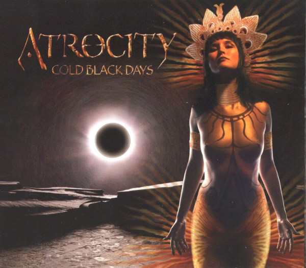 Atrocity — Cold Black Days CDS (2004)