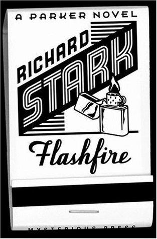 Ричард Старк — Огненная вспышка (2000)