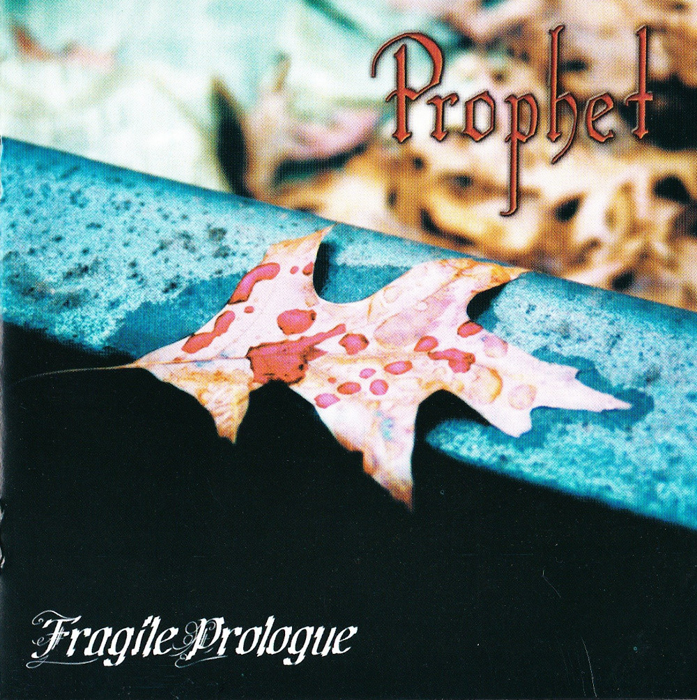 Prophet — Fragile Prologue (2002)