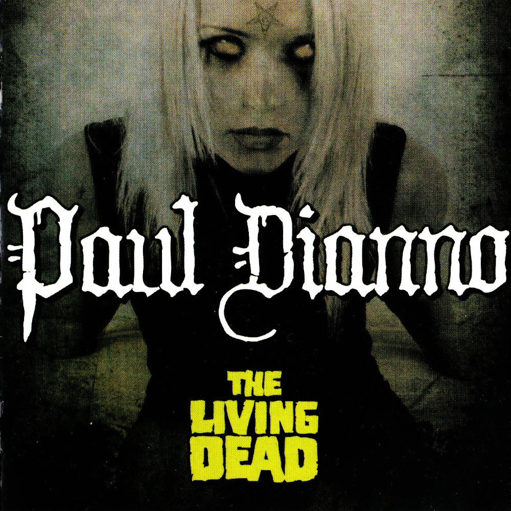 Paul DiAnno — The Living Dead (2006)