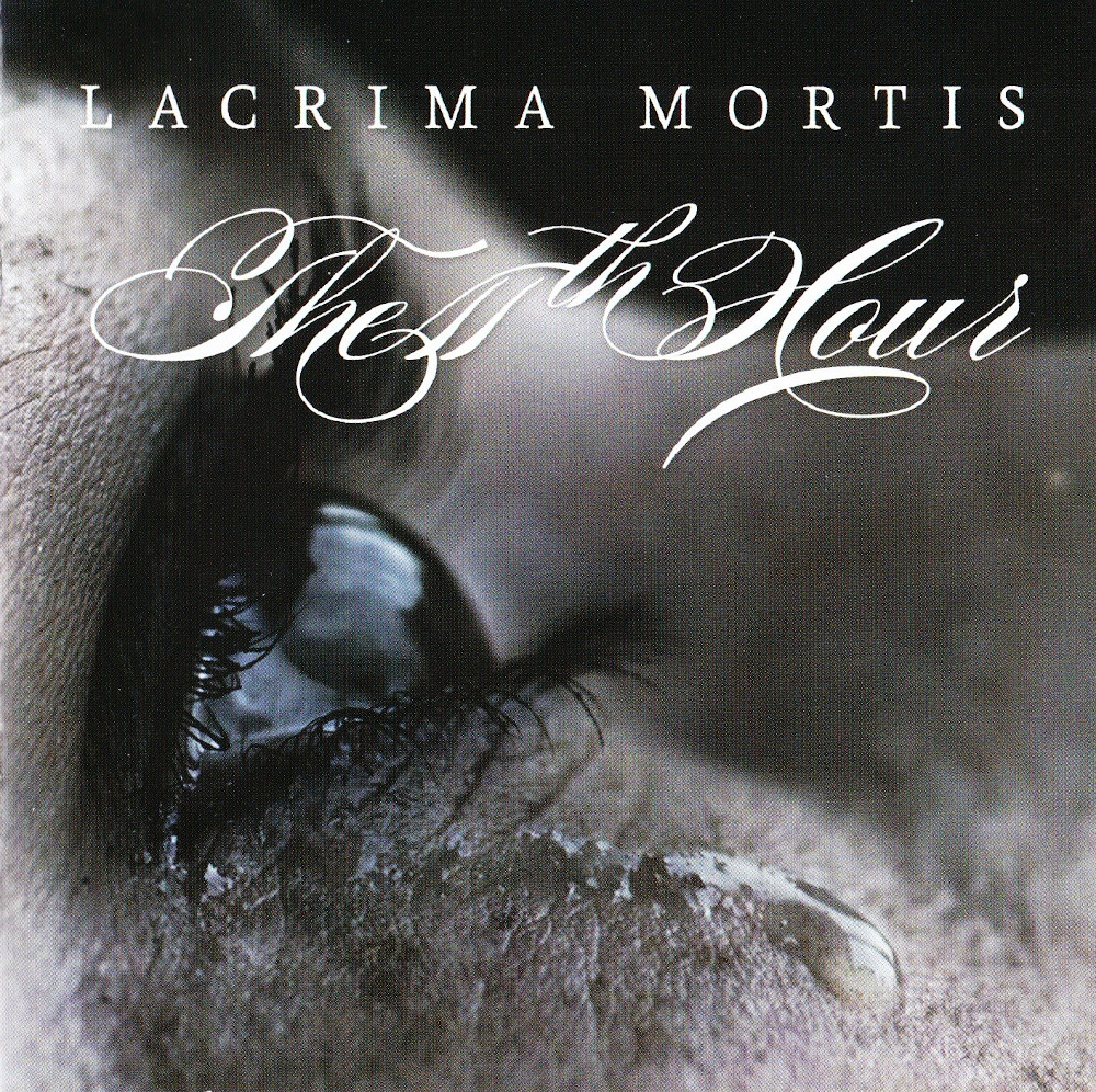 The 11th Hour — Lacrima Mortis (2012)