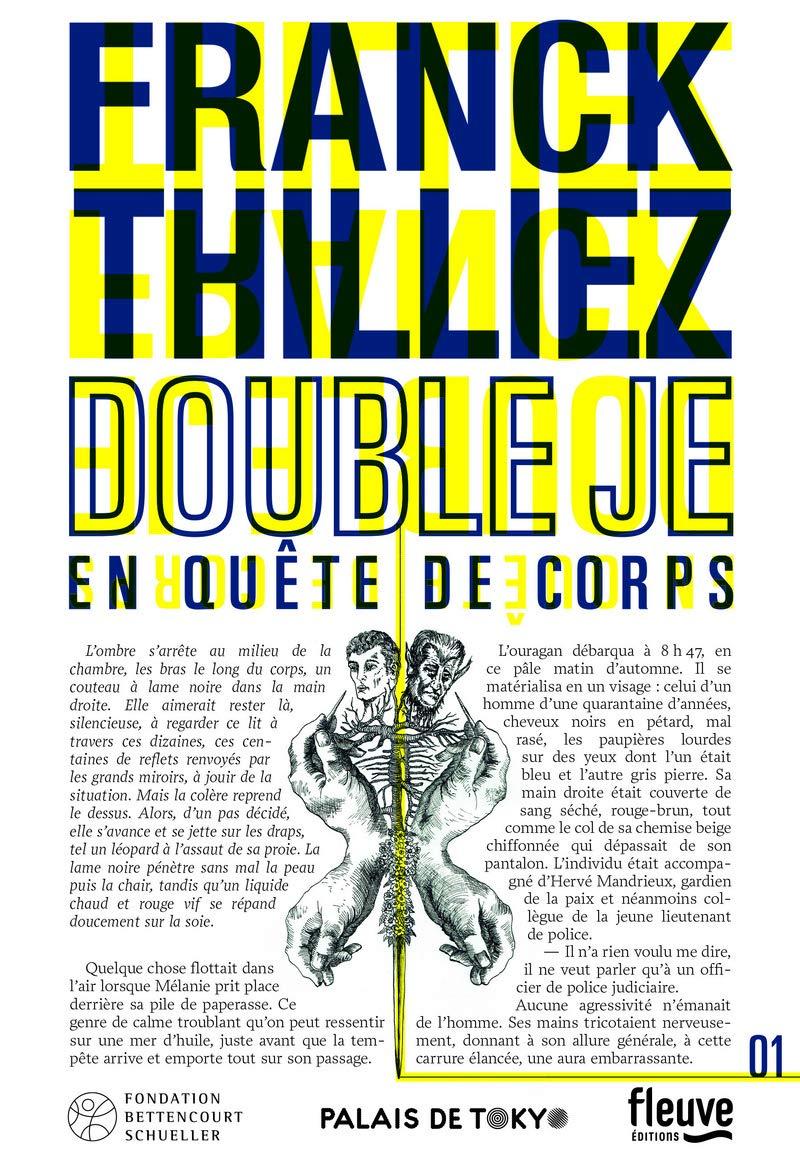 Франк Тилье — Двойное «я». В поисках тела (2016)