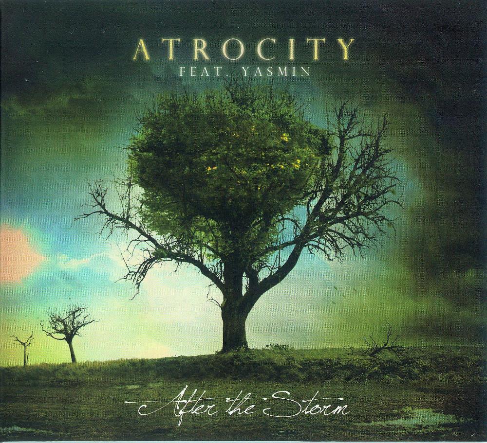 Atrocity feat. Yasmin — After the Storm (2010)