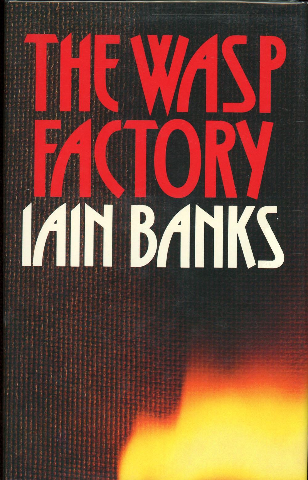 Иэн Бэнкс — Осиная фабрика (1984)