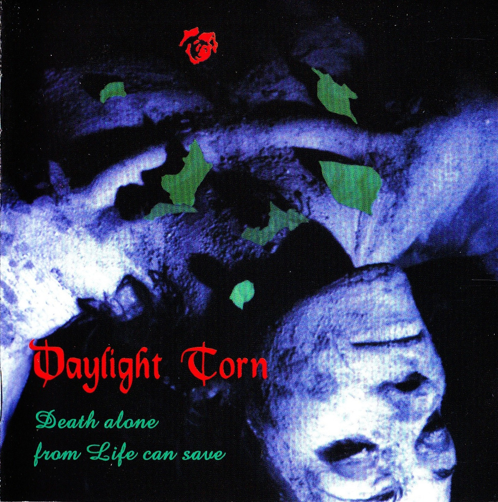 Daylight Torn — Death Alone From Life Can Save (1999)