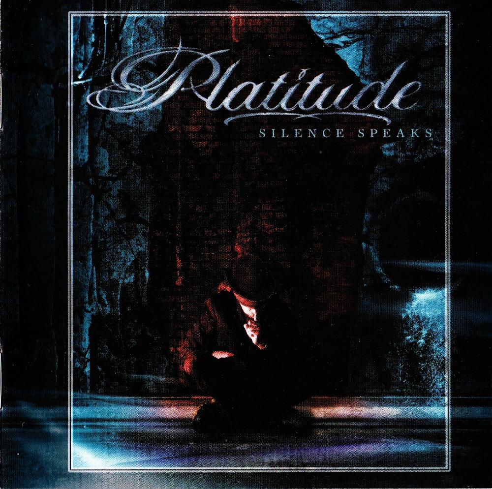 Platitude — Silence Speaks (2005)