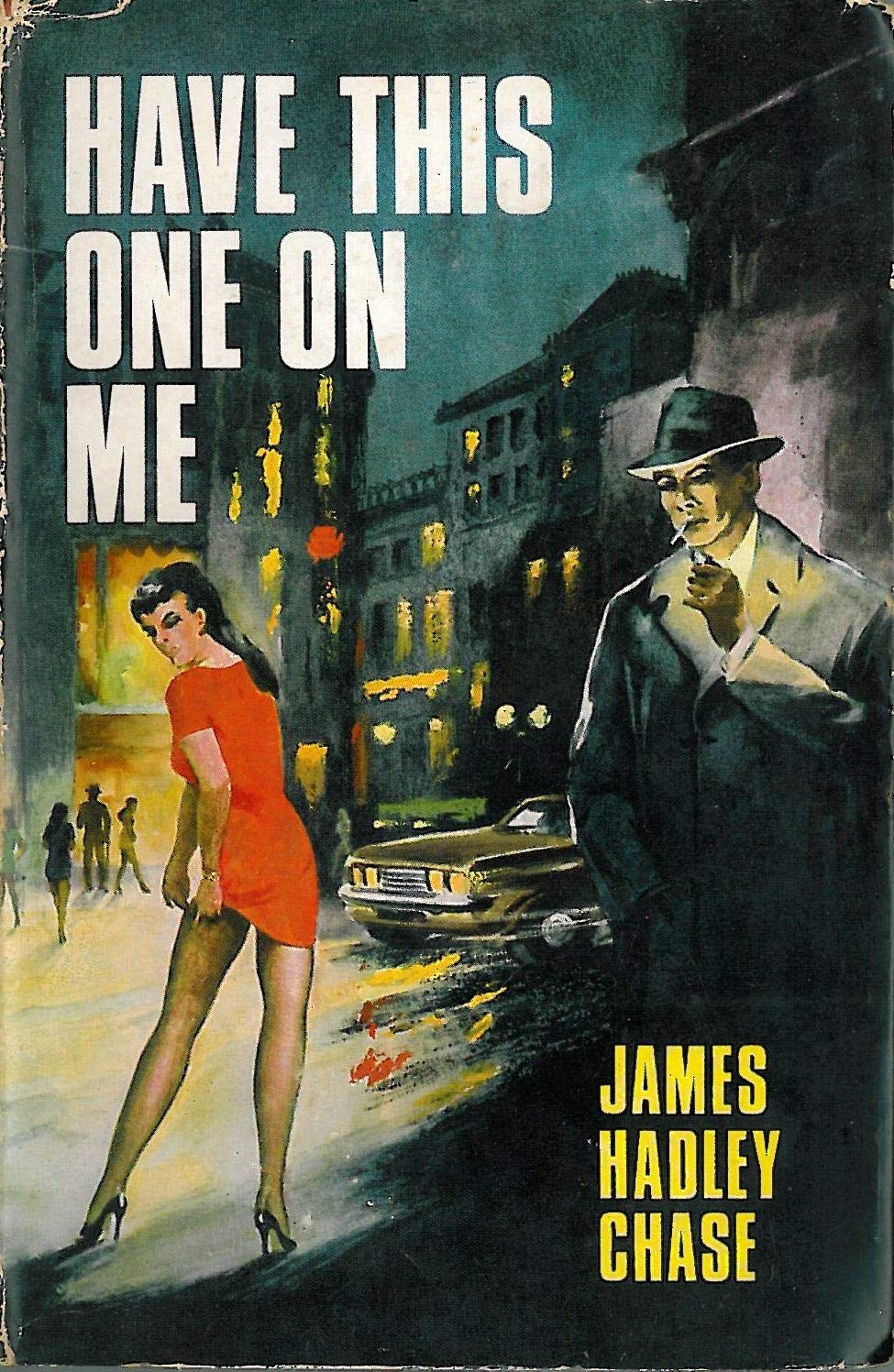 Джеймс Хэдли Чейз — Предоставьте это мне (1967)