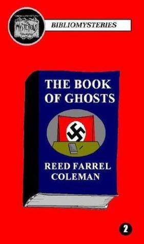 Рид Фаррел Коулмен — Книга призраков (2011)