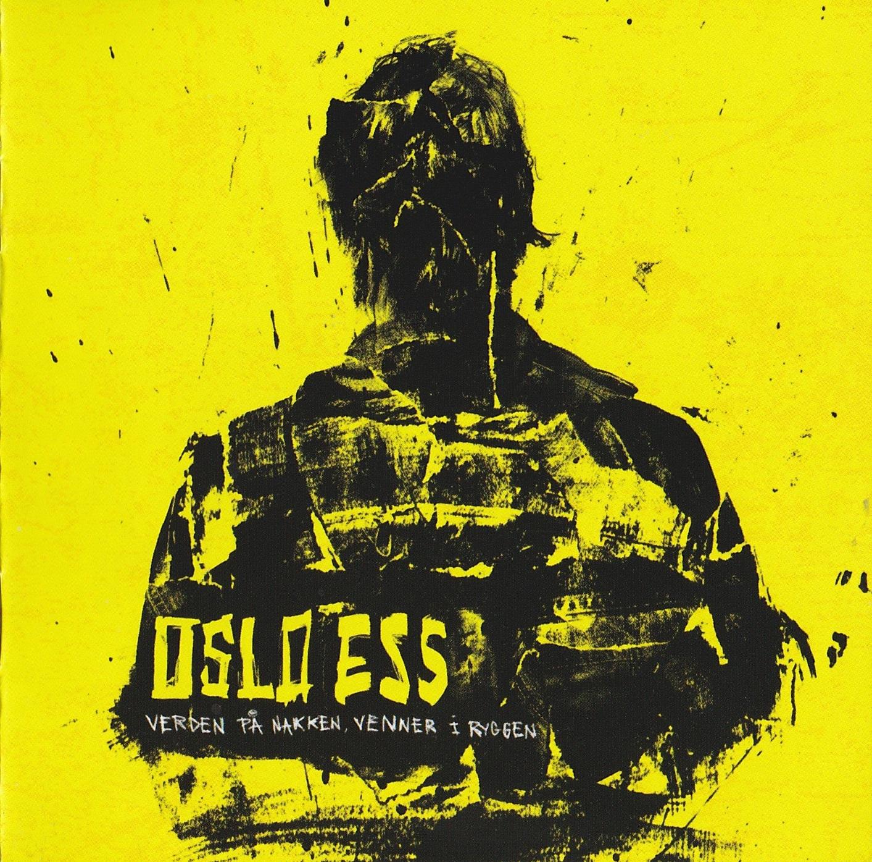 Oslo Ess — Verden På Nakken, Venner I Ryggen (2013)