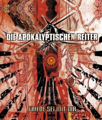 Die Apokalyptischen Reiter — Friede sei mit Dir DVD (2006)