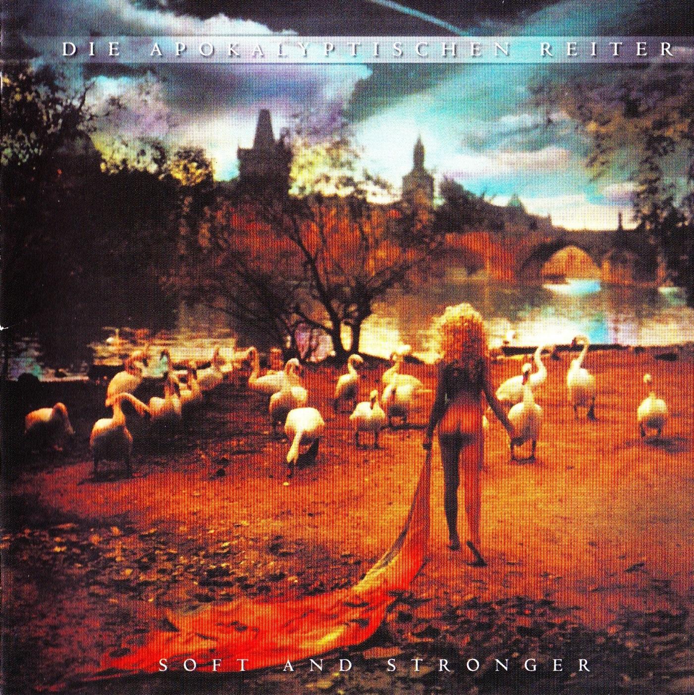 Die Apokalyptischen Reiter — Soft & Stronger (1997)