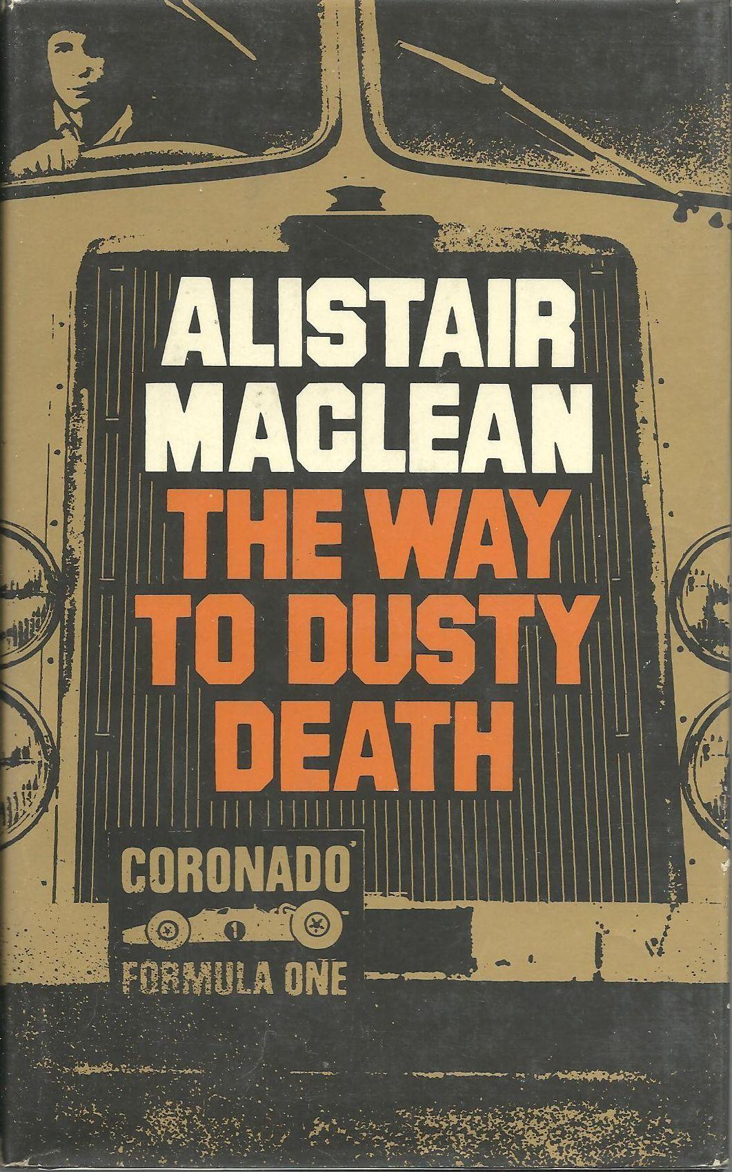 Алистер Маклин — Путь к пыльной смерти (1973)