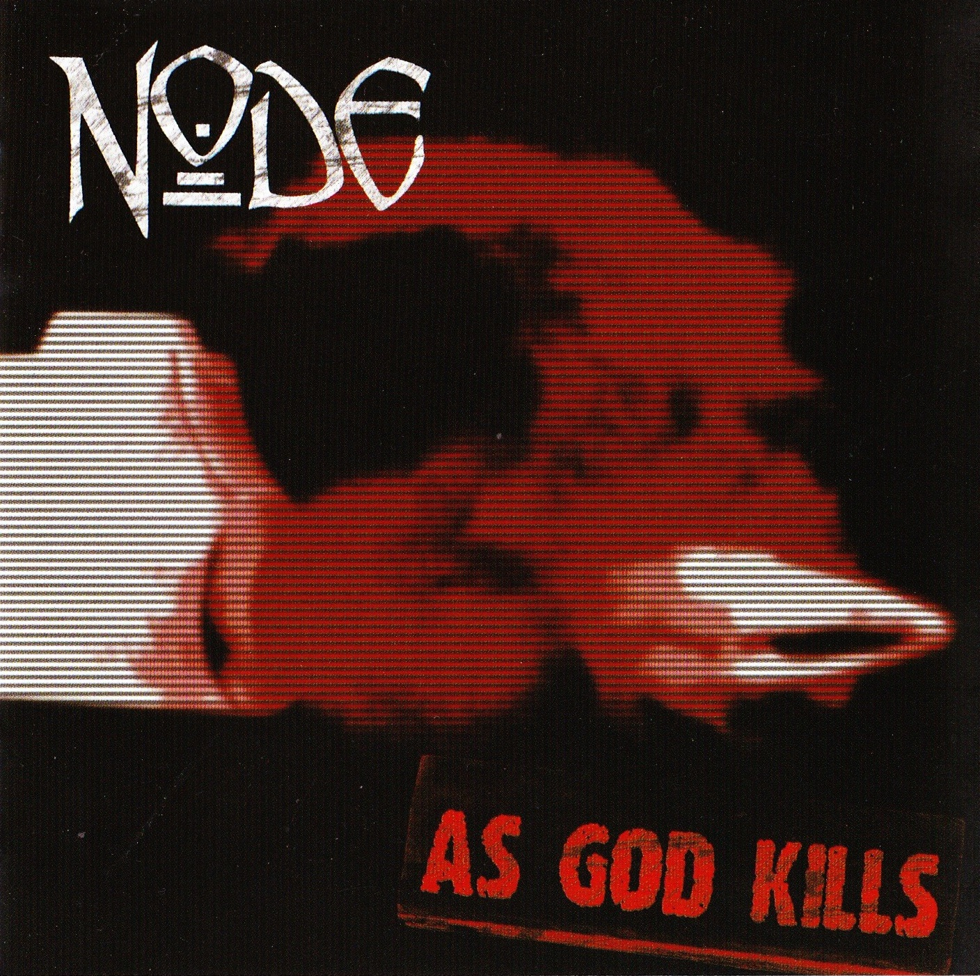 Node — As God Kills (2006)