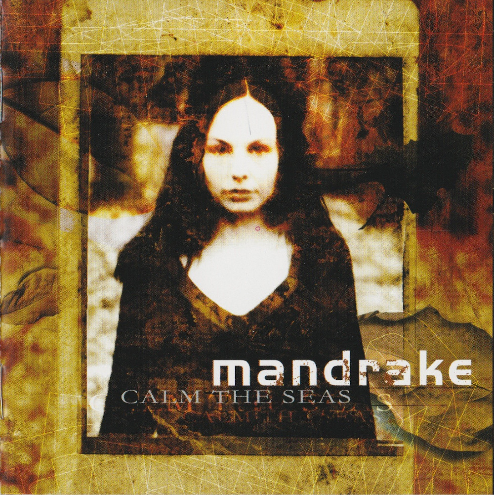 Mandrake — Calm The Seas (2003)
