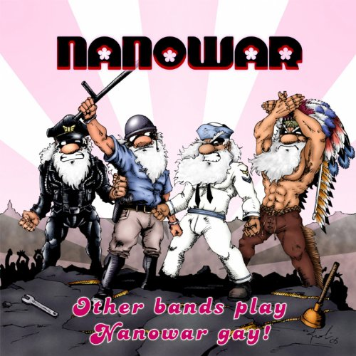 Nanowar — Other Bands Play, Nanowar Gay (2005)