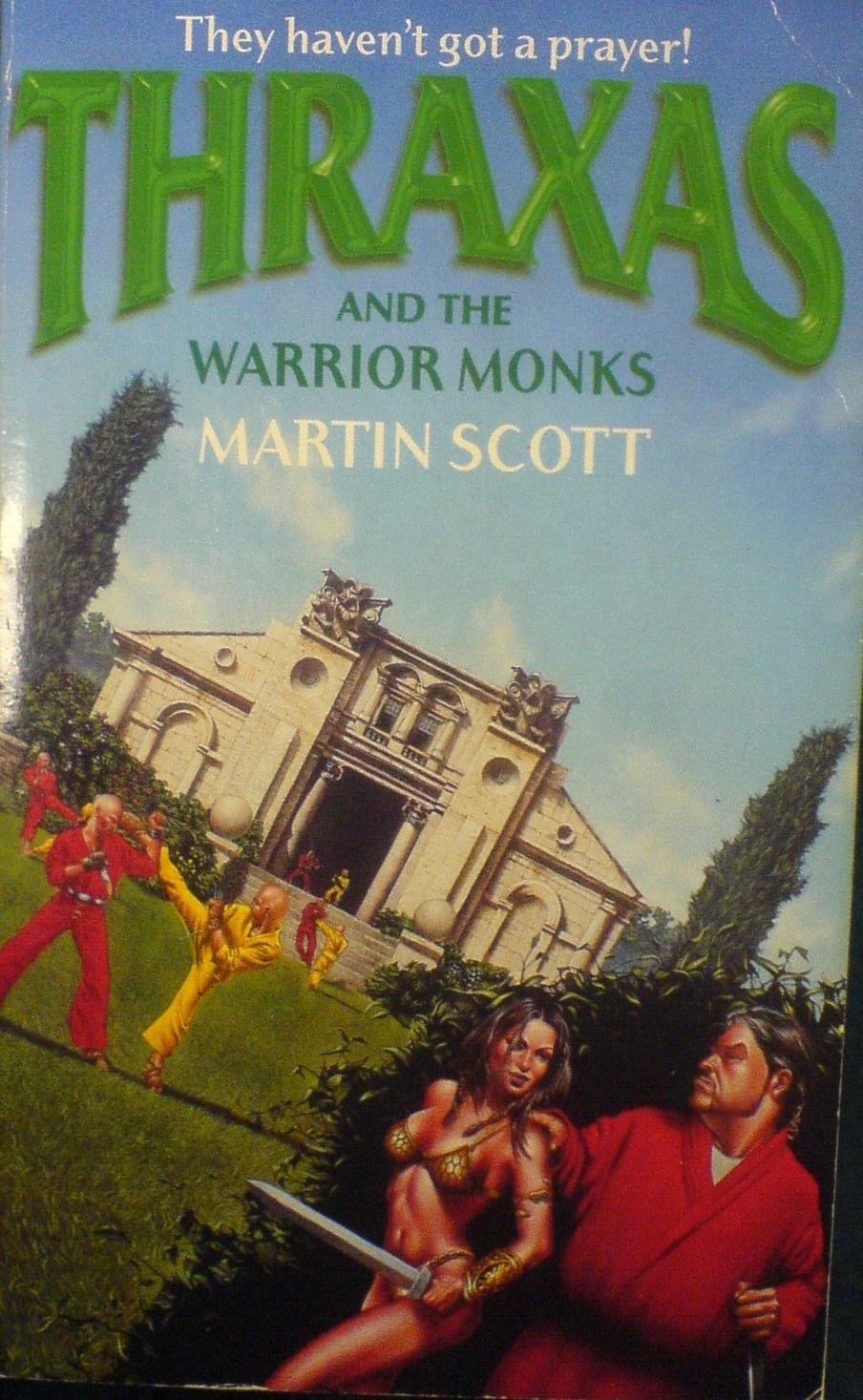 Мартин Скотт — Фракс и монахи-воины (1999)