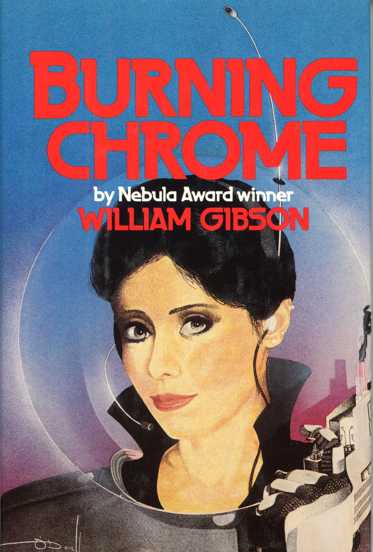 Уильям Гибсон — Сожжение Хром (сборник рассказов) (1986)