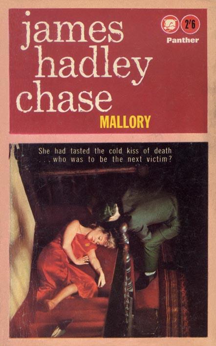 Джеймс Хэдли Чейз — Мэллори (1950)