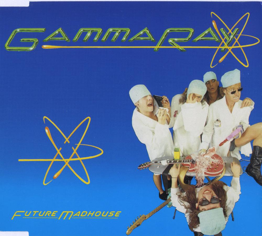 Gamma Ray — Future Madhouse (1993)