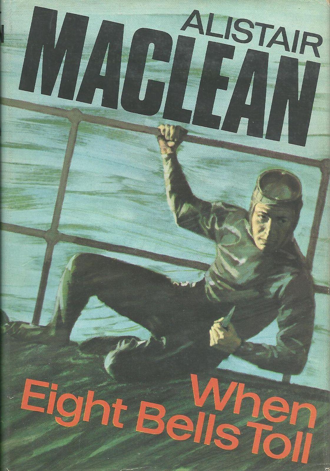 Алистер Маклин — Когда пробьет восемь склянок (1966)