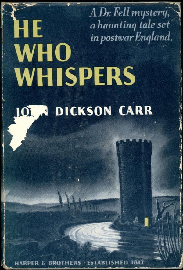 Джон Диксон Карр — Тот, кто шепчет (1946)