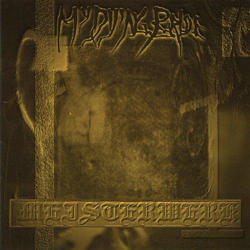 My Dying Bride — Meisterwerk I (2000)