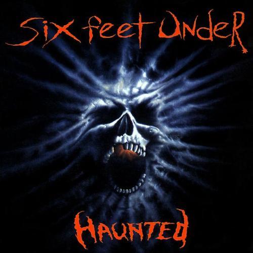 Six Feet Under — Haunted (1995)