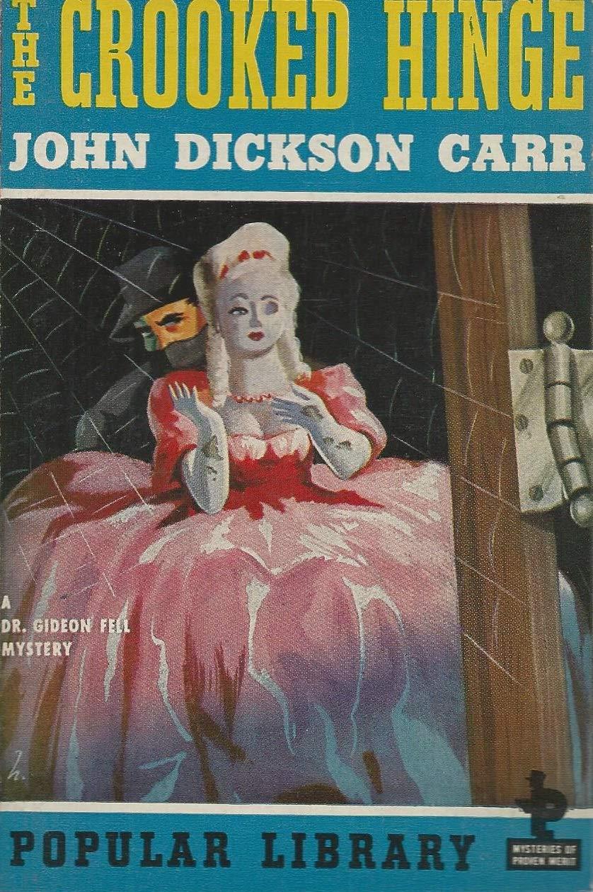 Джон Диксон Карр — Согнутая петля (1938)
