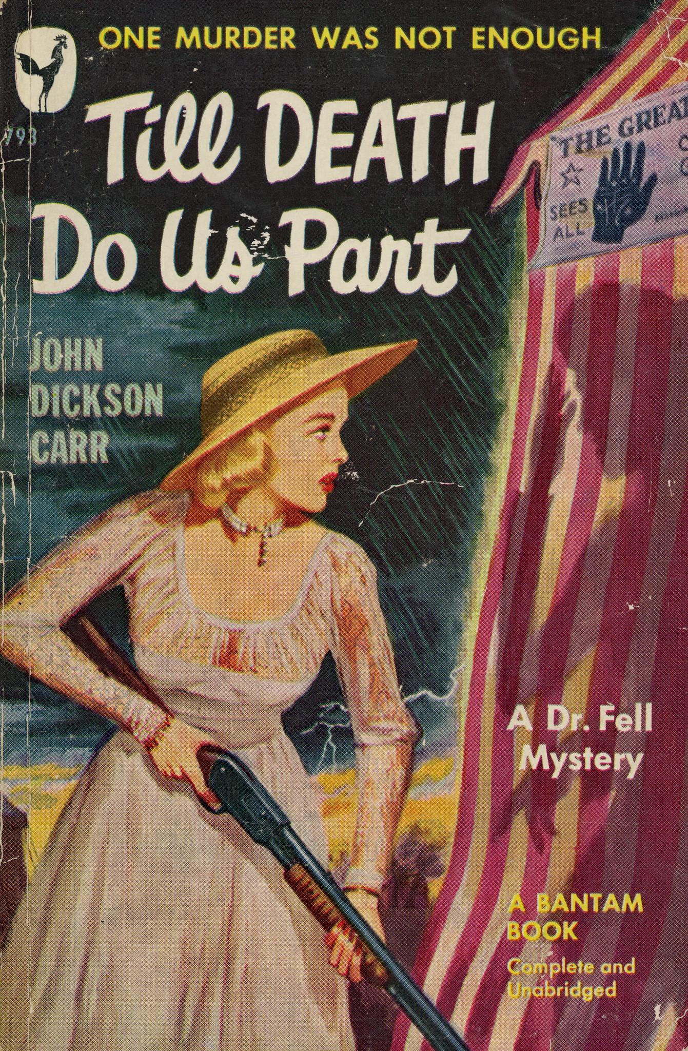 Джон Диксон Карр — Пока смерть не разлучит нас (1944)