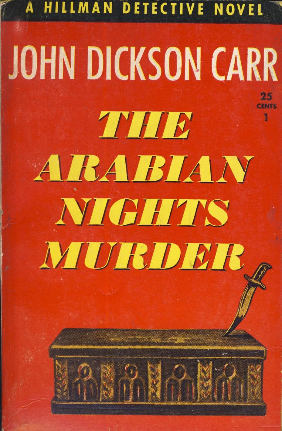 Джон Диксон Карр — Убийство арабских ночей (1936)