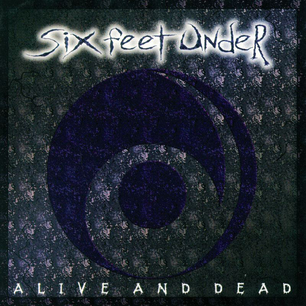 Six Feet Under — Alive and Death EP (1996)