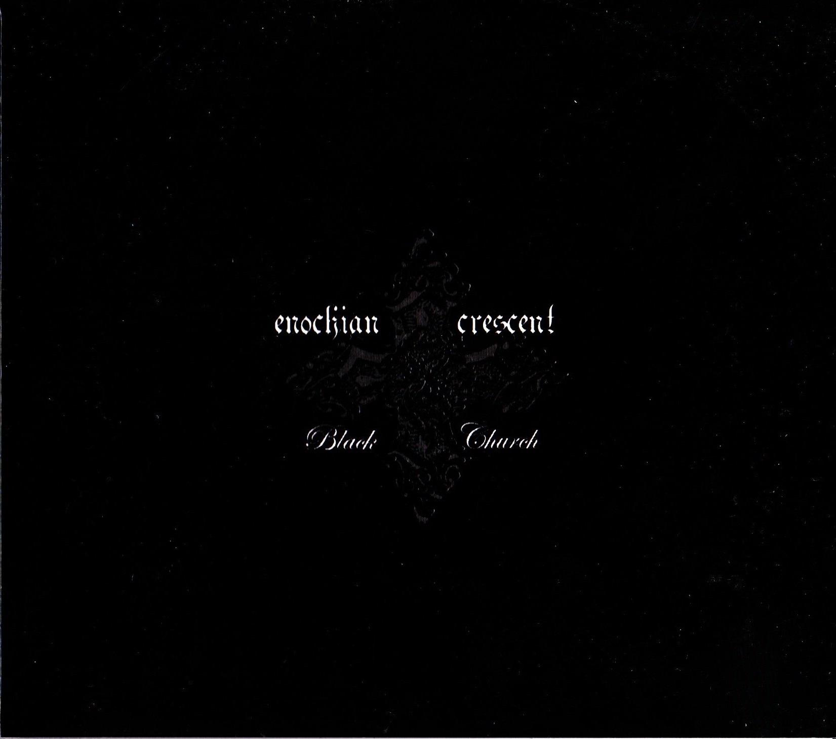 Enochian Crescent — Black Church (2006)