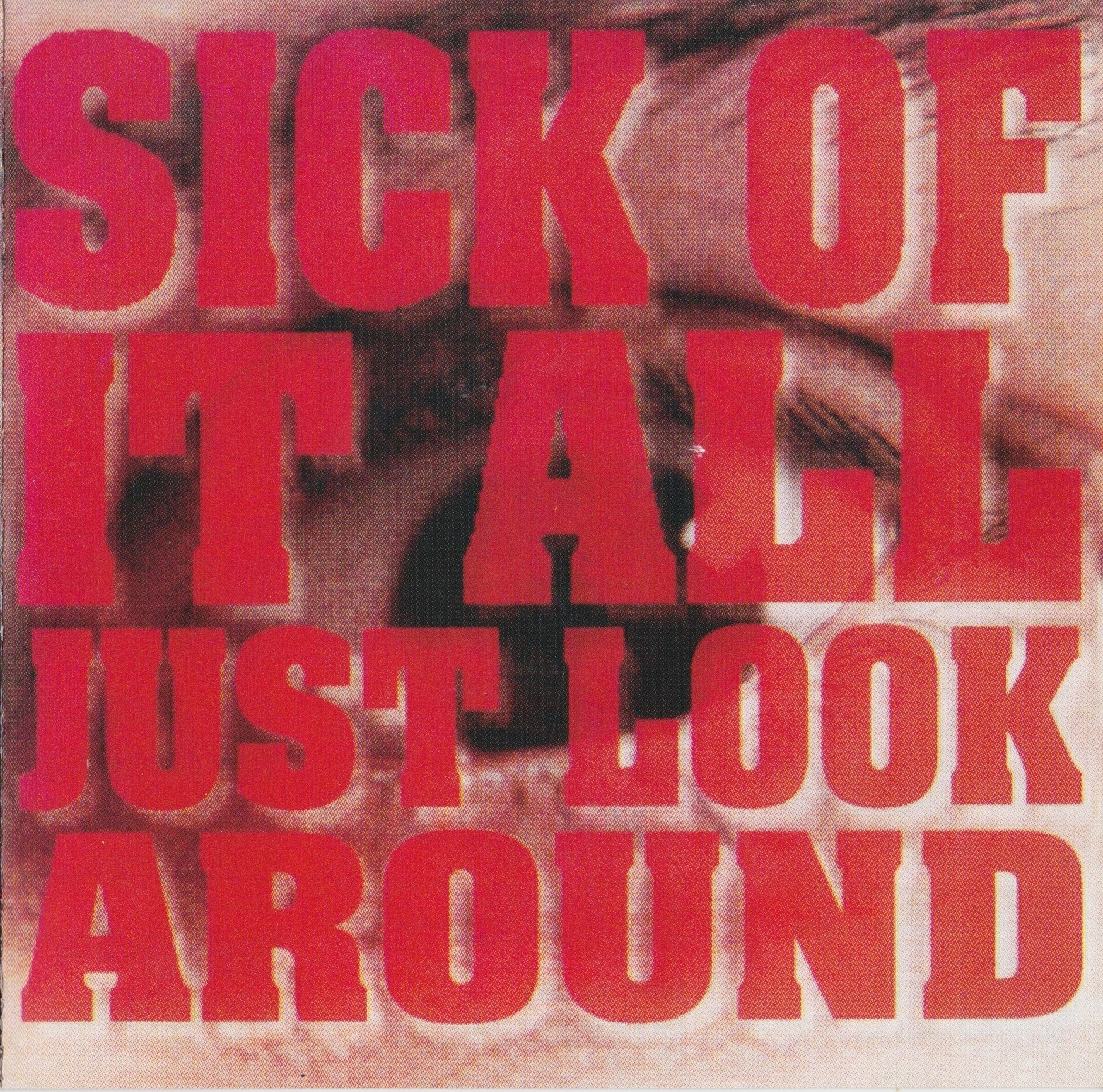 Sick Of It All — Just Look Around (1992)