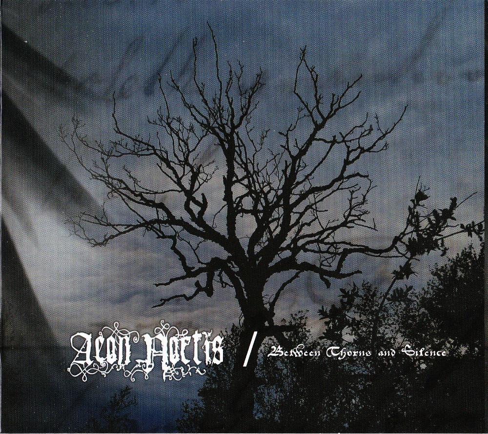 Aeon Noctis — Between Thorns And Silence (2010)